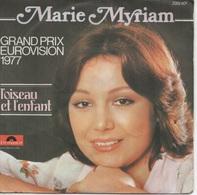 45T. Marie MYRIAM. L'oiseau Et L'enfant (GRAND PRIX EUROVISION 1977)  -  On Garde Toujours - Vinyl Records