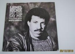 45T LIONEL RICHIE : Say You, Say Me - Vinyles