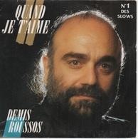 45T. DEMIS ROUSSOS.  Quand Je T'aime (N°1 Des Slows)  -  Les Oiseaux De Ma Jeunesse - Vinyles