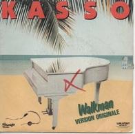 45T. KASSO.  Walkman (VERSION ORIGINALE)  -  One More Round - Disco, Pop