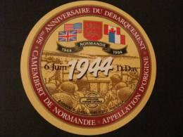 14159 - étiquette De Fromage - Camembert ANNIVERSAIRE DU DEBARQUEMENT 1944-1994 - ST LOUP DE FRIBOIS - Calvados 14 - Cheese