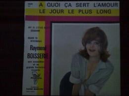 Raymond Boisserie: à Quoi ça Sert L'amour?-le Jour Le Plus Long/45t Trianon 4431 - Vinyl-Schallplatten