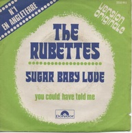 45T. THE RUBETTES. N°1 EN ANGLETERRE  : Sugar Baby Love (version Originale) - You Could Have Told Me. - Disco, Pop