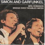 45T. SIMON And GARFUNKEL.  Mrs. Robinson  -  Bridge Over Troubled Water - Disco, Pop