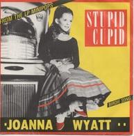 45T. JOANNA WYATT.  Stupis Cupid  -  Birdie Song - Disco, Pop