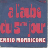 45T. ENNIO MORRICONE.  BO Films  :  A L'aube Du 5eme Jour  -  Le Carnaval Des Truands - Musique De Films