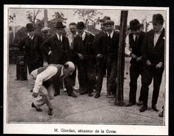 1927  --  JOUEURS DE PETANQUE  M GORDIAN  SENATEUR DE CORSE   3Q746 - Old Paper
