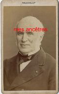 CDV Identifiée-Charles CHESNELONG (1820 -1899) Député Et Sénateur Français, Légitimiste-comte De Chambord-Truchelut - Anciennes (Av. 1900)