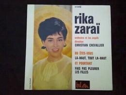 Rika Zaraï: Où êtes-vous?-Là-haut, Tout Là-haut.../ 45t Bel Air 211 126 - Vinyl Records