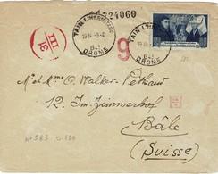 1943 - Lettre Censure TAIN L'HERMITAGE  => BALE En Suisse - Timbre Y&T 583 Seul - 5 Cachets Censure + Bande VERIFICATO - 1921-1960: Période Moderne