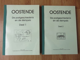 Oostende De Postgeschiedenis En De Stempels Deel 1&2 Joseph Goes 516blz - Belgique