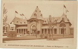 Marseille, Exposition Coloniale 1922, Palais De Madagascar,N/V - Esposizioni