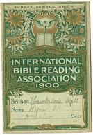 IBRA - INTERNATIONAL BIBLE READING ASSOCIATION 1900 - SUNDAY SCHOOL UNION  - CALENDRIER RELIGIEUX - CARTE DE MEMBRE - Small : ...-1900