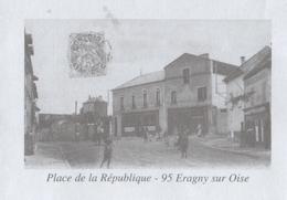 ERAGNY SUR OISE VAL D OISE 95 - LA PLACE DE LA REPUBLIQUE, PAP ENTIER POSTAL 2011, VOIR LES SCANNERS - Vacances & Tourisme