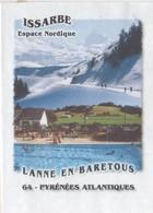 ISSARBE LANNE EN BARETOUS 64 PYRENEES ATLANTIQUES - ESPACE NORDIQUE, PLAN D EAU, FLAMME NEOPOST 2008, PAP ENTIER POSTAL - Vacances & Tourisme