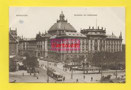 CPA MÜNCHEN  ֎ Karlsplatz Mit Justizpalast ֎ TRANWAY - Muenchen
