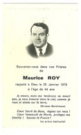 IMAGE RELIGIEUSE - FAIRE PART DE DÉCÈS - MAURICE ROY - 1973 - Obituary Notices