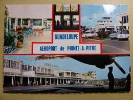 AEROPORT / FLUGHAFEN / AIRPORT   GUADELOUPE POINTE A PITRE - Aérodromes