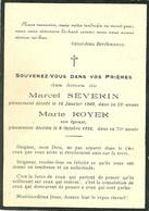 IMAGE RELIGIEUSE - FAIRE PART DE DÉCÈS - MARCEL SEVERIN 1909 - MARIE ROYER 1926 - Obituary Notices