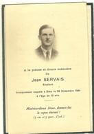 IMAGE RELIGIEUSE - FAIRE PART DE DÉCÈS - JEAN SERVAIS DÉCÉDÉ A L'AGE DE 18 ANS EN 1944 - Obituary Notices