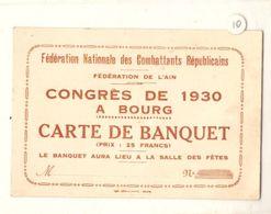 Fédération Des Combattants Républicains Congrès 1930 Bourg En Bresse Carte De Banquet - Announcements
