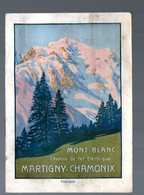 Mont-Blanc (74 Haute Savoie) Chemin De Fer électrique Martigny-Chamonix (PPP17405) - Folletos Turísticos
