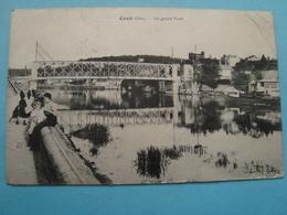 60 - Creil - Le Grand Pont - Cachet Du 5° Régiment Du Génie Au Verso - 1914 - Creil