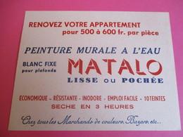 2 Buvards/MATALO/Peinture Murale à L'Eau/Lisse Ou Pochée/Sèche En Trois Heures /Vers 1945-1960   BUV343 - Peintures