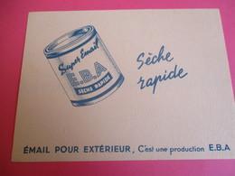 2 Buvards/EBA/Peinture Aluminium /Email Pour Extérieur /Rayon D'Argent /Super Email/Séche Rapide/Vers 1945-1960   BUV344 - Peintures