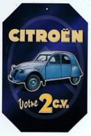 Belle REPRODUCTION Publicité Citroën 2 CV - Plaques Publicitaires