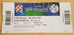 Football Soccer GNK DINAMO ZAGREB Vs NK ISTRA 1961 PULA 17. 05. 2017.  TICKET - Tickets D'entrée