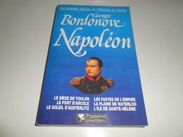LES GRANDES HEURES DE L'HISTOIRE DE FRANCE/ NAPOLEON/ BORDONOVE - Histoire