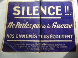 """Affiche 57cm/42cm """"Silence!! Ne Parlez Pas De La Guerre Nos Enfants Vous écoutent."""" éditée Par """"Le Matin"""" Imp. Pichot. - 1914-18"""