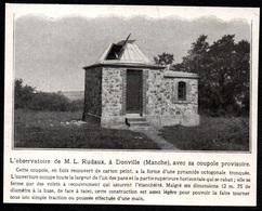 1927  --  DONVILLE MANCHE  OBSERVATOIRE DE M RUDAUX COUPOLE PROVISOIRE  3Q755 - Old Paper