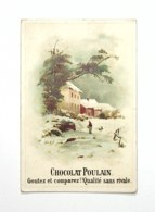 Chocolate Trading Card / Chromo - Chocolat Poulain - Winter Scene - - Poulain