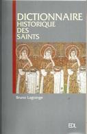 DICTIONNAIRE HISTORIQUE DES SAINTS - Art