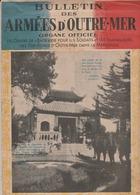Bulletin Des Armées D'Outre-Mer N° 2 Essentiellement à L'intention Des Troupes Indochinoises. 16p. - Livres, BD, Revues