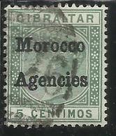 MAROC MAROCCO MOROCCO AGENCIES 1898 QUEEN VICTORIA REGINA GIBRALTAR OVERPRINTED GIBILTERRA CENT. 5 USATO USED OBLIT - Uffici In Marocco / Tangeri (…-1958)