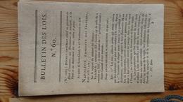 Bulletin Des Lois 60 Vendemiaire An XIV 1806   7 Pages - Decrees & Laws