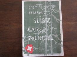 DEPLIANT TOURISTIQUE CHEMINS DE FER FEDERAUX SUISSE  CARTE TOURISTIQUE 1907 - Dépliants Touristiques