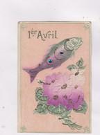 CPA , FANTAISIE EN RELIEF (gauffree) (et Paillettes); 1er AVRIL - 1er Avril - Poisson D'avril