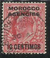 MAROC MAROCCO MOROCCO AGENCIES 1907 1910 KING EDWARD RE EDOARDO CENT. 10c On 1p USATO USED OBLIT - Oficinas En  Marruecos / Tanger : (...-1958