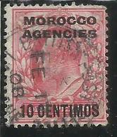 MAROC MAROCCO MOROCCO AGENCIES 1907 1910 KING EDWARD RE EDOARDO CENT. 10c On 1p USATO USED OBLIT - Uffici In Marocco / Tangeri (…-1958)