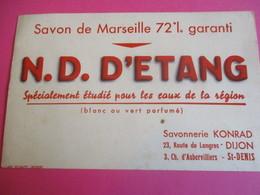 Buvard/Savonnerie KONRAD/Savon De Marseille/N.D.D'ETANG/étudiè Pour Les Eaux De La Région/DIJON//Vers1945-1960  BUV347 - Wassen En Poetsen