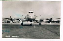VV-427  AMSTERDAM : Schiphol Airport ( With Vickers Viscount) - Vliegvelden
