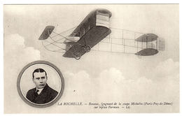 LA ROCHELLE (17) - RENAUX (gagnant De La Coupe Michelin) Sur Biplan Farman - Ed. LL. - Aviateurs