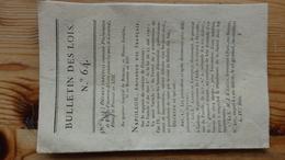 Bulletin Des Lois 64    An XII 1805   14 Pages - Decrees & Laws
