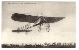 LA ROCHELLE (17) - AVIATION - GIBERT Sur Monoplan Blériot - Ed. LL. - La Rochelle