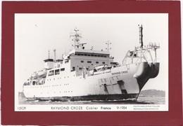 BATEAU     PAQUEBOT RAYMOND CROZE CABLIER DE FRANCE - Steamers