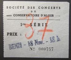 Ancien Ticket Vers 1920 Société Des Concerts Du Conservatoire D'Alger - Benzi 18 Nov. 18h - Algérie Musique - Tickets D'entrée
